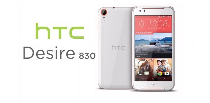 Uygun Fiyata HTC Desire 830 Çıkıyor